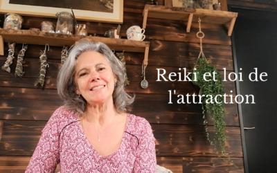 Le Reiki et la loi de l'attraction
